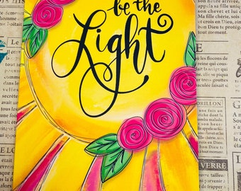 Be the light Christian faith Blank lined journal hand lettering Modern Calligraphy Writing scriptures Practice Doodle notebook diary