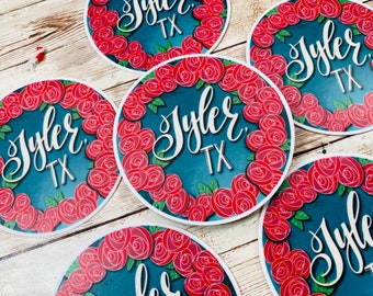 Tyler Texas Custom Hand letter 3 inch large round sticker-laptop water bottle rose capital decal - christian- waterproof car vehicle