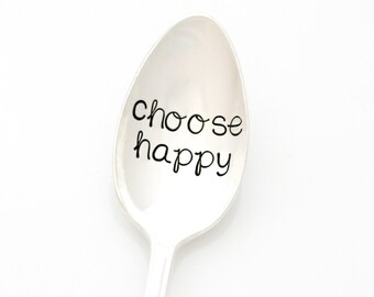 Choose Happy. Stamped spoons by Milk & Honey. Happiness Quote, Inspirational Message Engraved Spoon.