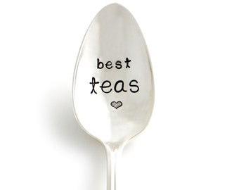 Best Teas. Hand Stamped Vintage Tea Spoon. Tea Lover Gift Idea for Besties, by Milk & Honey ®