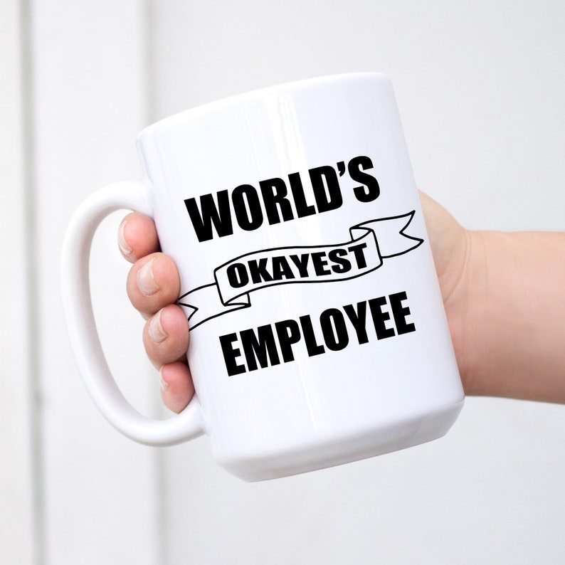 8528ba0f34f World's Okayest Employee, Sarcastic coffee mug. Funny gift for best  employee. Farewell Gift, Work Anniversary, Office Humor, CAN BE CUSTOM.