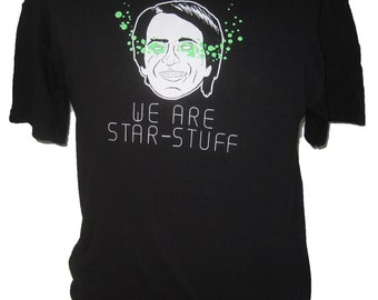 Carl Sagan Shirt : We Are Star Stuff Kirby Dots