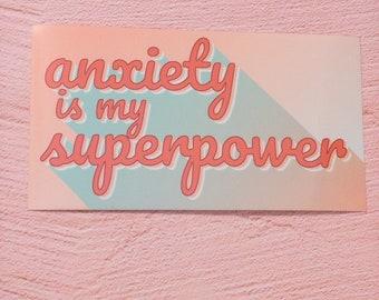 Anxiety Is My Superpower Vinyl Sticker 5 inch