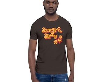 Sensitive & Strong | Short-Sleeve Unisex T-Shirt