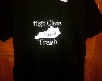 High Class Kentucky Trash Shirt