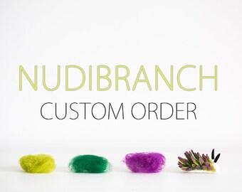 Custom order, miniature needle felt nudibranch, wool nudibranch sculpture, wool sea slug, gift for divers and marine biologists