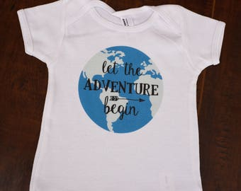 Let the Adventure Begin Infant World Travel Shirt Onesie