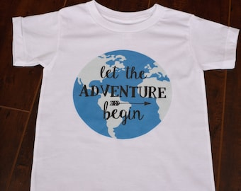 Let the Adventure Begin Kids Toddler World Travel Shirt