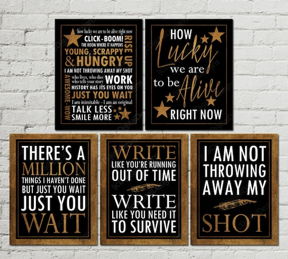 Printable Set Of Hamilton Musical Inspired Quotes Subway Art