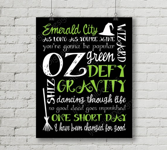 Printable Wicked Musical Quotes Digital Subway Art Typography Poster  Decoration 11x14 and 8x10 INSTANT DOWNLOAD