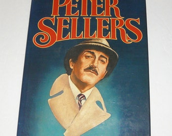 PETER SELLERS Authorized Biography by Alexander Walker 1981 HCDJ 1st/1st Illustrated 1st edition 1st printing
