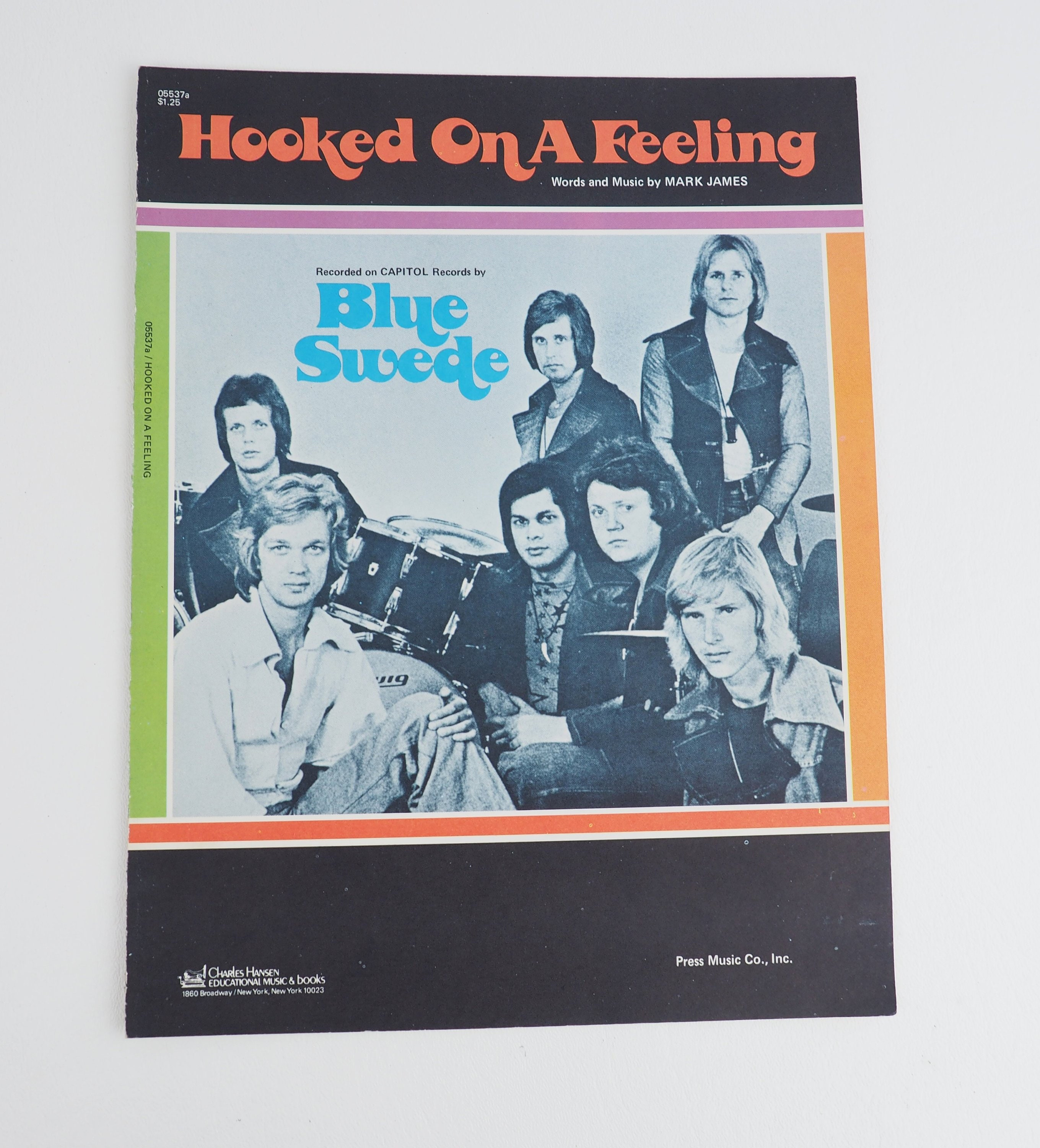 Hooked on a Feeling- Vintage Piano Sheet Music by Blue Suede, Music by Mark  James- 1968- 1960's rock and roll music- song lyrics, song book