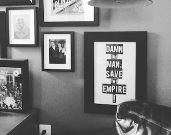 Empire Records - Damn the Man, Save the Empire - Movie quote, distressed typographic poster print
