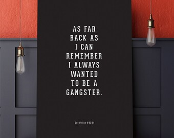 Goodfellas - Gangster -- Goodfellas movie quote, typography time stamp poster print