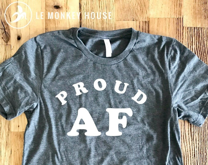 Featured listing image: Proud AF | LGBTQ Pride | Vintage Soft Tee