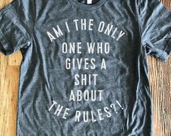 Rules Tee - Crew Neck Unisex - The Big Lebowski Film, Quote - Typography Design Shirt