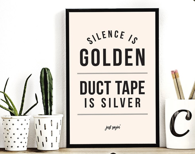 Featured listing image: Silence is Golden Poster