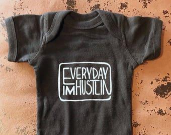 Everyday I'm Hustlin' Baby Bodysuit - Rick Ross Lyrics - Typography Design Baby Shirt