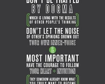 Steve Jobs - Dogma -- Steve Jobs Quote - Apple Ad - Typography poster print