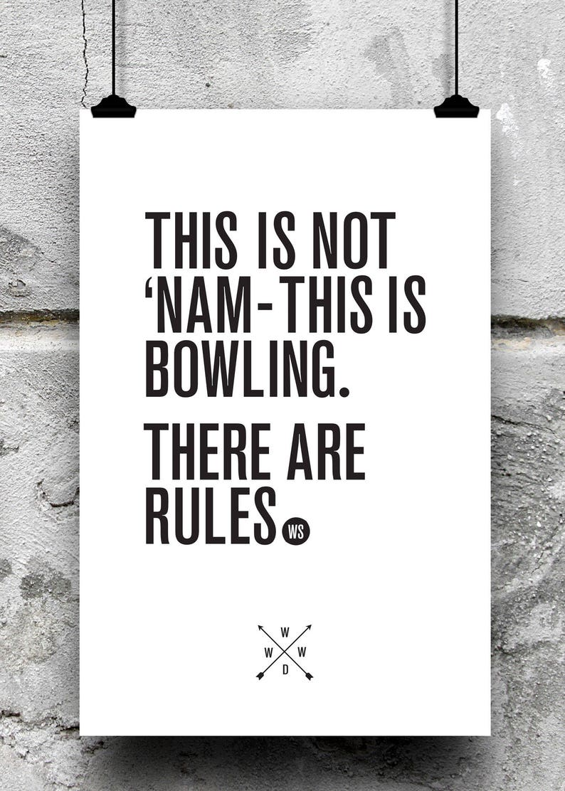 The Big Lebowski This Is Bowling There Are Rules Big Etsy