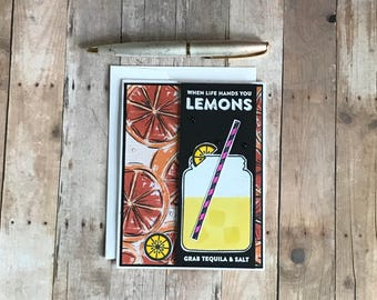 Funny Encouragement Card, Lemonade Card, When Life Gives Lemons, Tequila Card, Paper Handmade Card, Card for Friend, Funny Sympathy Card