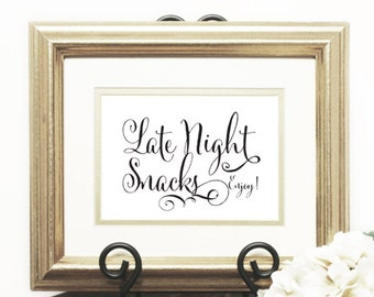 Late Night Snacks Wedding Sign, Script Sign, Downloadable, Print it yourself.