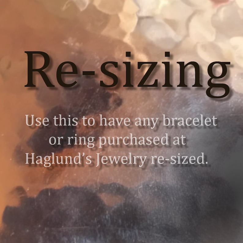 Re  sizing Receive a piece of my jewelry that needs to be image 0
