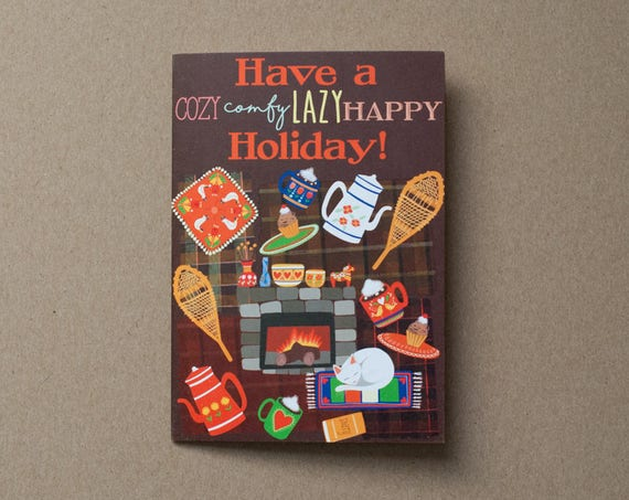 Have a Cozy Comfy Lazy Happy Holiday Card | Christmas Card | Holiday Card | Thanksgiving Card