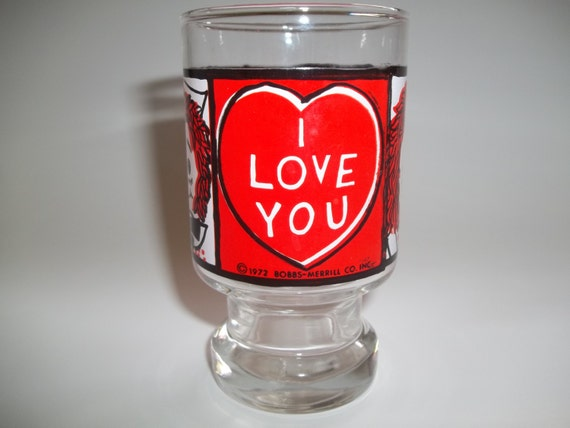 Juice glass Raggedy Ann says I LOVE YOU 1972 Bobbs-Merrill Co. Inc. vintage seventies