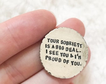 Sobriety chip | sobriety gift | sobriety token | hand stamped | your sobriety matters I'm proud of you gift | addiction recovery | aa na