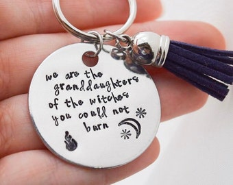 Hand Stamped /'We Are The Granddaughters../' Key Ring