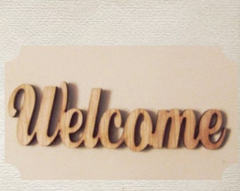Welcome (Medium) Wood Cut Out - Laser Cut