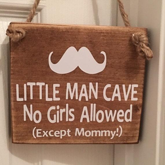 Little Man Cave No Girls Allowed sauf momie Signe Plaque Garçons Chambre