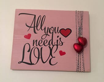 "Rustic Wedding / Anniversary /Valentines Day 11"" x 14"" Wooden Sign ""All You Need Is Love"""