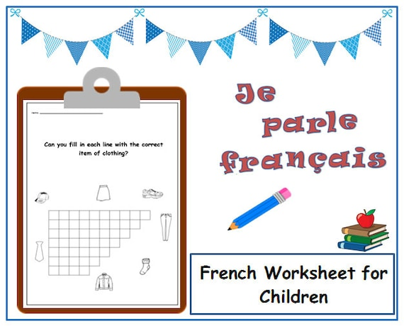 NAMES of CLOTHES Kids Worksheet to Learn French / Teacher Resource Language  Printable /Clothes Topic School Curriculum/French kids Learning