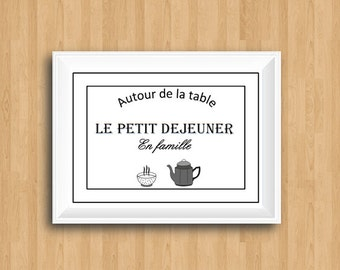 Le Petit Dejeuner,French Breakfast Quote,Breakfast Print,Breakfast Wall Decor,French Kitchen,Kitchen Wall Decor,French Poster,French Print