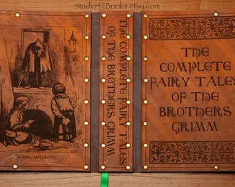 Leather covered copy of the complete fairy tales of the Brothers Grimm