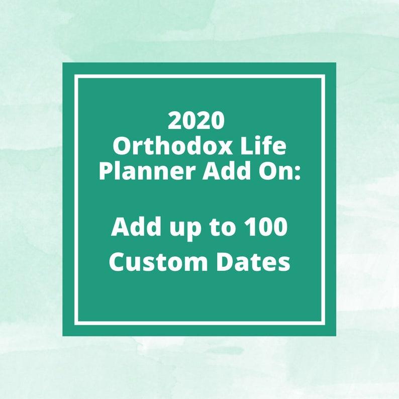 2020 Orthodox Life Planner Add On: Custom Dates Printed In image 0