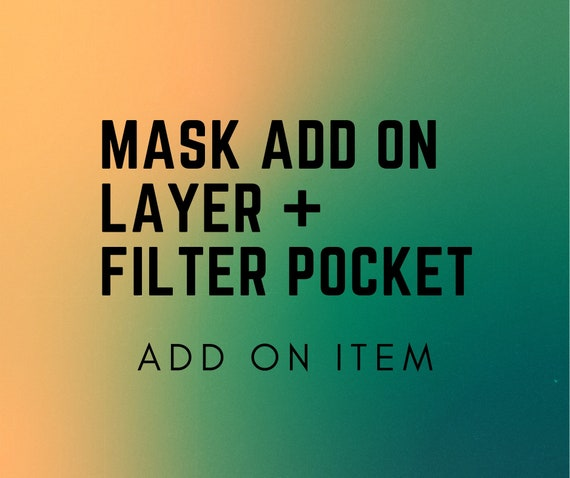 Mask - Add a layer/filter pocket