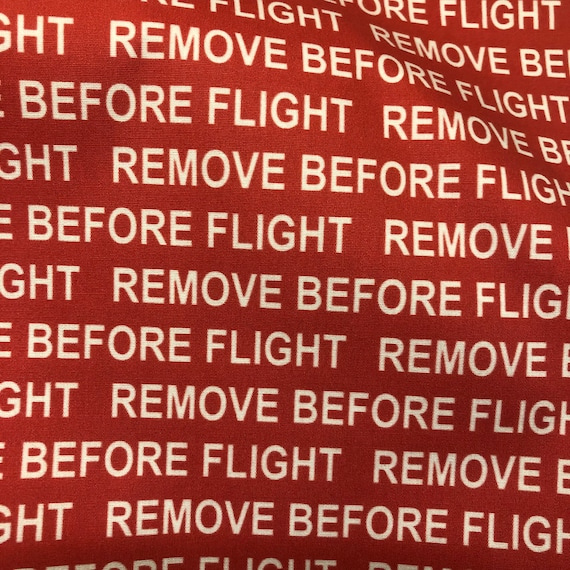 Remove Before Flight Red Tag - Fabric Face Mask Covering Aviation Pilot Plane