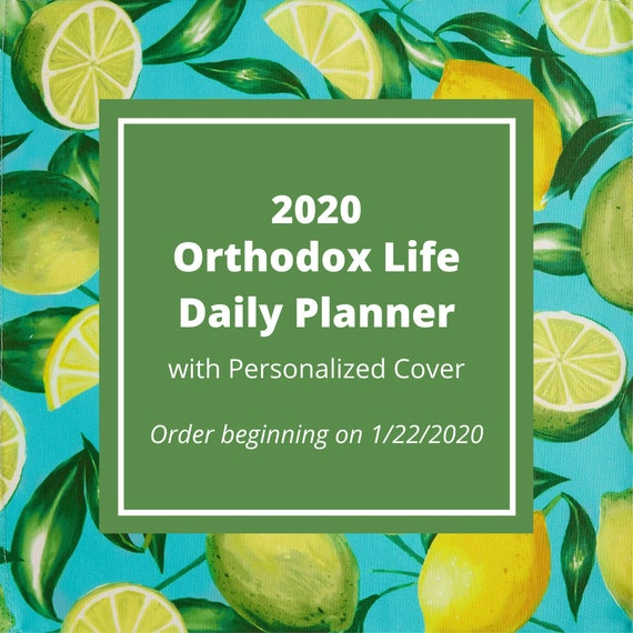 2020 Orthodox Life Daily Planner with Personalized Cover