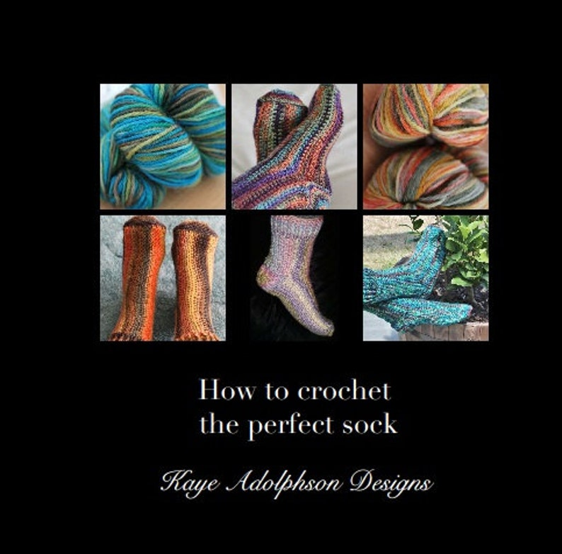 Crochet Pattern  E-book  How to crochet the perfect sock image 0