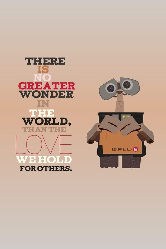 Walle Love For Others Pixar Inspirational Quote Instant Etsy