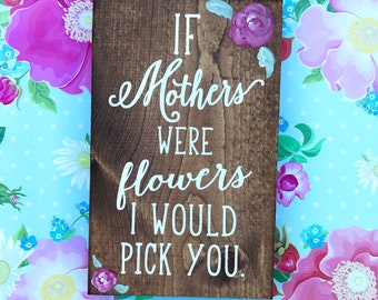 Mother's Day wood sign