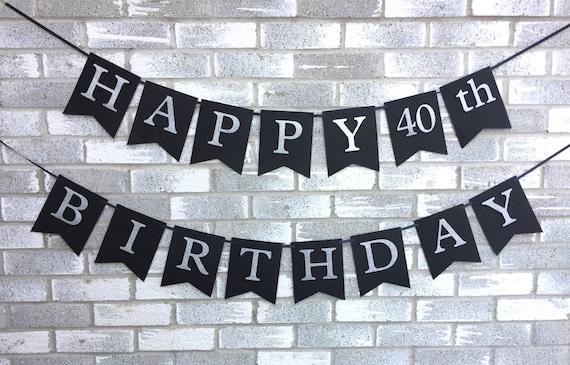 black silver birthday banner 40th birthday banner happy birthday