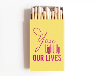 You Light Up Our Lives Matchboxes Wedding Favors - Custom Foil Stamped Personalized Matches Rehearsal Dinner Bridal Shower