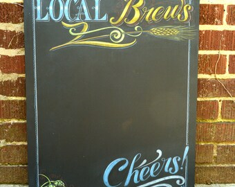 Local Brews Chalkboard Sign - Local Beer Chalkboard Sign - Local Beer Sign - Hand drawn - smudge and moisture resistant art - handmade