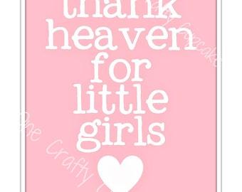 Thank Heaven For Little Girls Nursery Art Printable