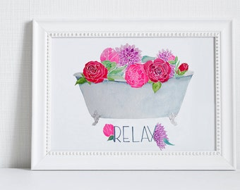 Watercolor Print: Relax, Wall Art, Watercolor, Flowers, Bedroom Art, Bathroom Art, Antique Clawfoot Tub