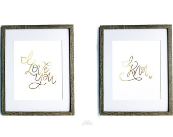 I love you. I know. Leia and Han inspired Hand lettered Foil Print Duo